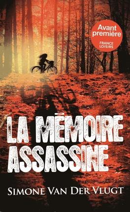 Couverture du livre : La mémoire assassine