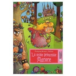 Couverture du livre : La Vraie Princesse Aurore