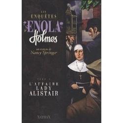 Couverture de Les Enquêtes d'Enola Holmes, Tome 2 : L'Affaire Lady Alistair