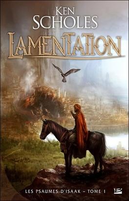 Couverture du livre : Les Psaumes d'Isaak, tome 1 : Lamentation