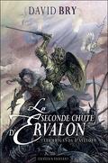 La seconde chute d'Ervalon, Tome 1 : Les Brigands d'Avelden