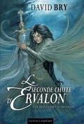 La seconde chute d'Ervalon, Tome 2 : Les Seigneurs d'Ervalon