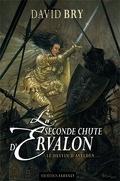 La seconde chute d'Ervalon, Tome 3 : Le destin d'Avelden