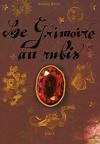 Le Grimoire au rubis, Tome 1 : Le secret des hiboux