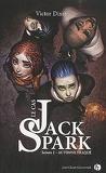 Le Cas Jack Spark, Tome 2 : Automne traqué