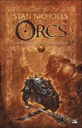 Orcs : L'intégrale de la Trilogie