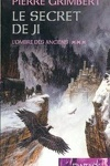 couverture Le Secret de Ji, Tome 3 : L'Ombre des anciens