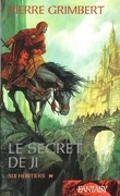 Le Secret de Ji, Tome 1 : Six héritiers