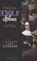 Les Enquêtes d'Enola Holmes, Tome 2 : L'Affaire Lady Alistair