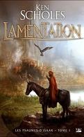 Les Psaumes d'Isaak, tome 1 : Lamentation
