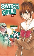 Switch Girl, Tome 7