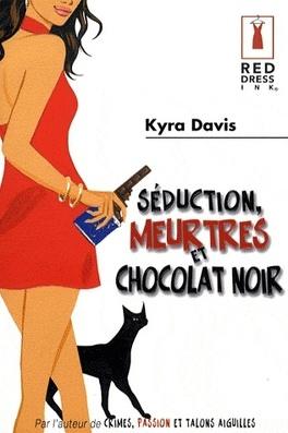 Couverture du livre : Séduction, meurtres et chocolat noir