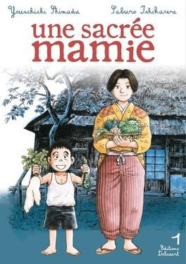 Couverture du livre : Une sacrée mamie, Tome 1
