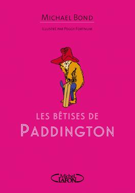 Couverture du livre : Les Bêtises de Paddington