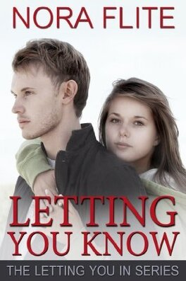 Couverture du livre : Letting You In, Tome 2 : Letting You Know