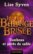 La Balance brisée, Tome 1.5 :  Tombeau et pâtés de sable