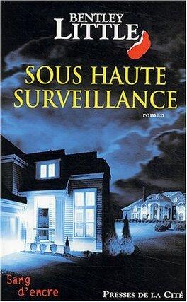 Couverture du livre : Sous haute surveillance