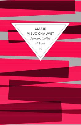 Couverture du livre : Amour, Colère et Folie
