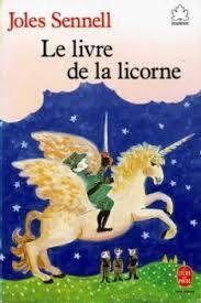 Le Livre De La Licorne Livre De Joles Sennel