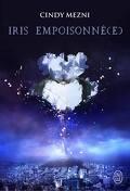 Iris empoisonnée - Tome 1