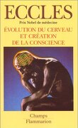 Evolution du cerveau et création de la conscience