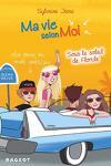 couverture Ma vie selon moi, Tome 8 : Sous le soleil de floride