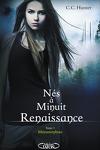 couverture Nés à minuit : Renaissance, Tome 1 : Métamorphose