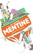 Mentine, Tome 1 : Privée de réseau !