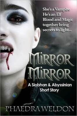 Couverture du livre : Siobhan & Abyssinian, Tome 1 : Mirror, Mirror