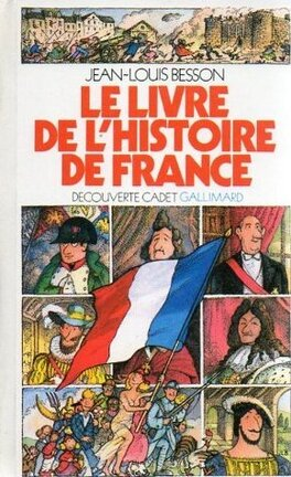 Le Livre De L Histoire De France Livre De Jean Louis Besson