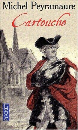 Couverture du livre : Les Trois bandits, tome 1 : Cartouche