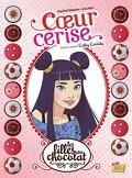 Les Filles au chocolat, Tome 1 : Cœur cerise (BD)