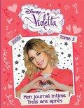 Violetta : Mon journal intime, Tome 3 : Deux ans après