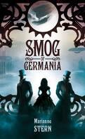 Récits du monde mécanique, tome 1 : Smog of Germania
