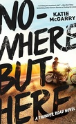 Thunder Road, tome 1 : Nowhere But Here