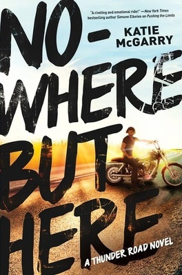 Couverture du livre : Thunder Road, tome 1 : Nowhere But Here