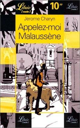 Couverture du livre : Appelez moi Malaussène