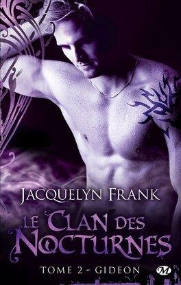 Couverture du livre : Le Clan des Nocturnes, Tome 2 : Gideon