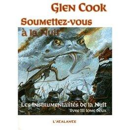 Couverture du livre : Les Instrumentalités de la Nuit, Tome 3 - 2 : Soumettez-vous à la nuit
