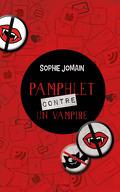 Vampires, Tome 1 : Pamphlet contre un vampire