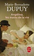 Angélina, Tome 1 : Les Mains de la vie