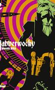 Jabberwocky, tome 2
