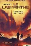 couverture L'Épreuve, Tome 0.4 : Avant le labyrinthe : L'Ordre de tuer