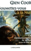 Les Instrumentalités de la Nuit, Tome 3 - 1 : Soumettez-vous à la nuit