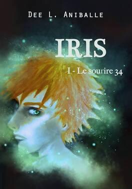 Couverture du livre : Iris, Tome 1 : Le sourire 34
