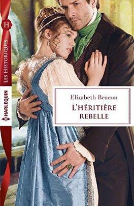 Couverture du livre : L'héritière rebelle