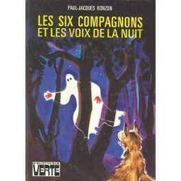 Couverture du livre : Les Six Compagnons et les Voix de la Nuit