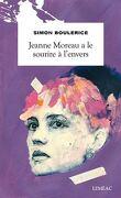 Jeanne Moreau a le sourire a l'envers