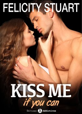 Couverture du livre : Kiss me (if you can), tome 2