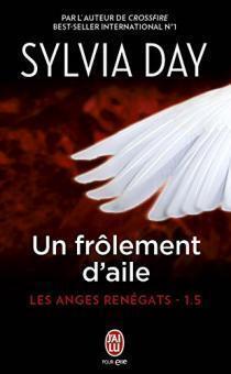 Couverture du livre : Les anges renégats, Tome 1.5 : Un frôlement d'aile